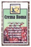 Eigenmarke Crema Roma (1000g Bohnen)